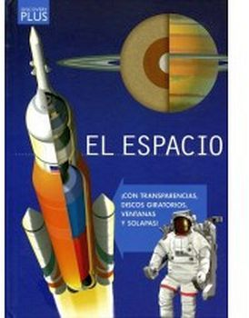 ESPACIO, EL (CON TRANSPARENCIAS, DISCOS GIRAT. VENTANAS Y SOLAP.)