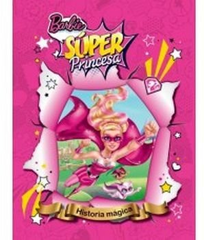 BARBIE -SUPER PRINCESA-
