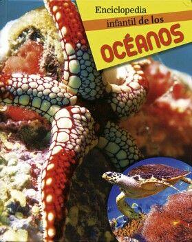 ENCICLOPEDIA INFANTIL DE LOS OCEANOS      (EMPASTADO)