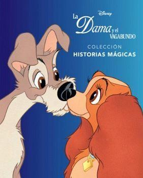 DISNEY -LA DAMA Y EL VAGABUNDO- (COL.HISTORIAS MAGICAS)