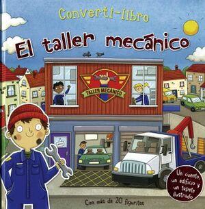 CONVERTI-LIBROS -EL TALLER MECANICO- (C/MAS DE 20 FIGURITAS)