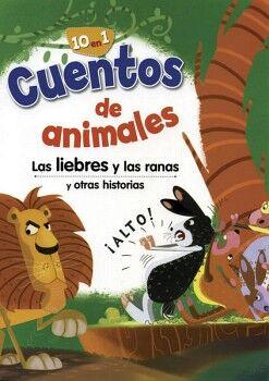 LIEBRE Y LAS RANAS Y OTRAS HISTORIAS, LAS -10 EN 1- (COL.CUENTOS
