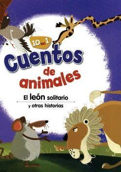 LEON SOLITARIO Y OTRAS HISTORIAS, EL -10 EN 1- (COL.CUENTOS DE A.