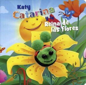KATY CATARINA Y LA REINA DE LAS FLORES (CON MARIONETA/CARTON)