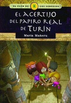 ACERTIJO DEL PAPIRO REAL DE TURIN, EL -EL CLUB DE LOS SABUESOS-
