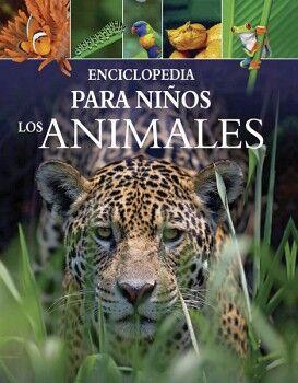 ENCICLOPEDIA PARA NIÑOS LOS ANIMALES (EMPASTADO)