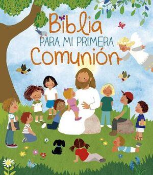 BIBLIA PARA MI PRIMERA COMUNION (EMPASTADO)