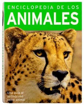 ENCICLOPEDIA DE LOS ANIMALES -UNA GUIA AL ASOMBROSO REINO ANIMAL-