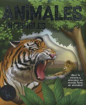 ANIMALES INCREIBLES   (POP-UP 3D)