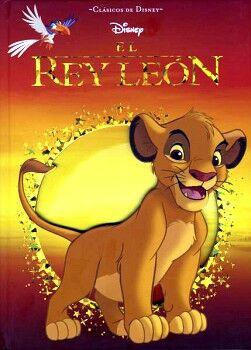 CLASICOS DISNEY -EL REY LEON- (EMPASTADO)