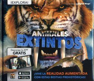 ANIMALES EXTINTOS -VIVE LA REALIDAD AUMENTADA- (EMPASTADO)