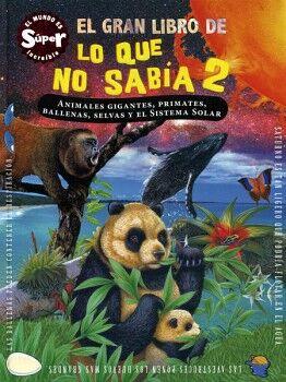 GRAN LIBRO DE LO QUE NO SABIA 2, EL       (EMPASTADO)