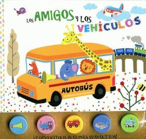 AMIGOS Y LOS VEHICULOS, LOS (C/BOTONES C/SONIDOS)