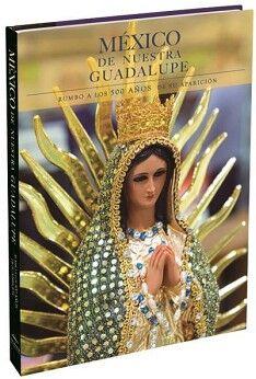 MÉXICO DE NUESTRA GUADALUPE.