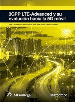 3GPP LTE-ADVANCED Y SU EVOLUCION HACIA LA 5G MOVIL