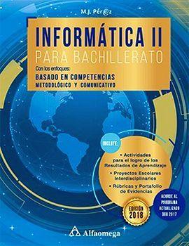 INFORMATICA 2 PARA BACHILLERATO (NVA.ED.)