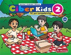 CIBER KIDS 2 PRIM. (ED.2018)     -TICS POR COMPETENCIAS-