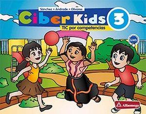 CIBER KIDS 3 PRIM. (ED.2018)     -TICS POR COMPETENCIAS-