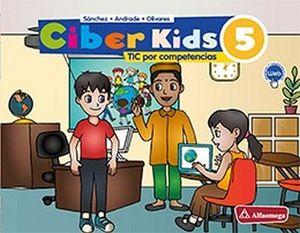 CIBER KIDS 5 PRIM. (ED.2018)     -TICS POR COMPETENCIAS-