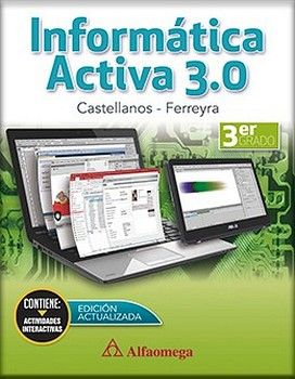 INFORMATICA ACTIVA 3.0 3RO. (ED.2018)