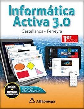 INFORMATICA ACTIVA 3.0 1RO. (ED.2018)