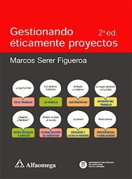 GESTIONANDO ETICAMENTE PROYECTOS 2ED.