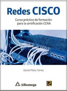 REDES CISCO (CURSO PRACTICO DE FORMACION PARA CERT.)