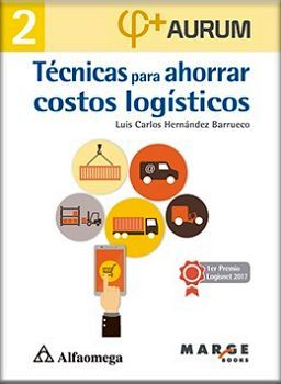 TECNICAS PARA AHORRAR COSTOS LOGISTICOS  (AURUM 2)