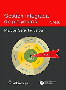 GESTION INTEGRADA DE PROYECTOS 3ED.