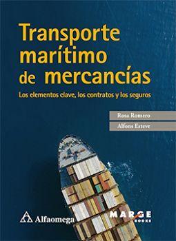 TRANSPORTE MARITIMO DE MERCANCIAS -LOS ELEMENTOS CLAVE-