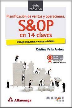 PLANIFICACION DE VENTAS Y OPERACIONES S&OP EN 14 CLAVES (ED.2018)