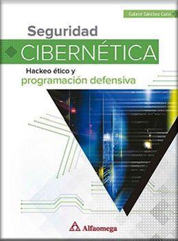 SEGURIDAD CIBERNETICA -HACKEO ETICO Y PROGRAMACION DEFENSIVA-