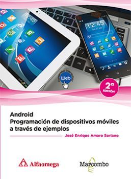 ANDROID -PROGRAMACION DE DISPOSITIVOS MOVILES A TRAVES EJ.- 2ED.