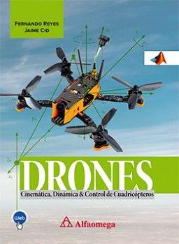 DRONES: CINEMATICA, DINAMICA Y CONTROL DE CUADRICOPTEROS