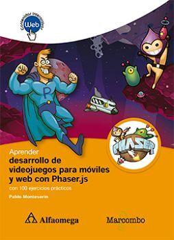 APRENDER DES. DE VIDEOJUEGOS PARA MOV. Y WEB CON PHASER.JS
