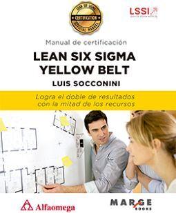 LEAN SIX SIGMA YELLOW BELT -MANUAL DE CERTIFICACION-