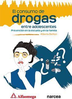 CONSUMO DE DROGAS ENTRE ADOLESCENTES, EL -PREVENCION-