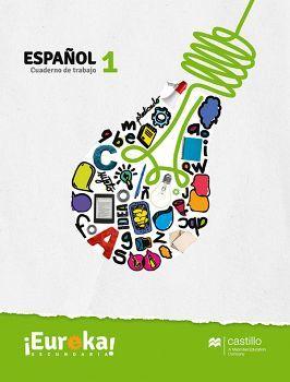 EUREKA ESPAÑOL 1 SEC. -CUADERNO DE TRABAJO- (ED.2018)