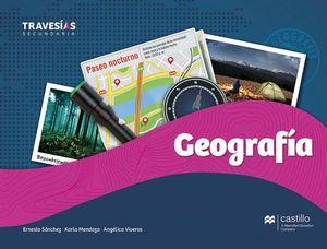 GEOGRAFIA 1 SEC. -SERIE TRAVESIAS- (ED.2018)