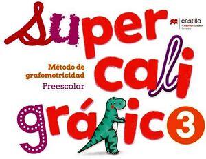 SUPERCALIGRAFICO 3 PREESC. 2ED. -METODO DE GRAFOMITRICIDAD-