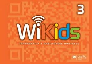 WI-KIDS 3 PRIM. 3ED. -INFORMATICA Y HABILIDADES DIGITALES-