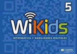 WI-KIDS 5 PRIM. 3ED. -INFORMATICA Y HABILIDADES DIGITALES-