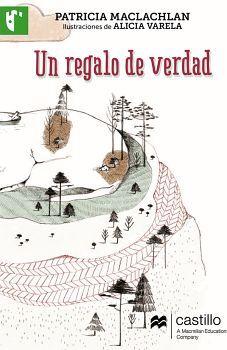 UN REGALO DE VERDAD                  (CASTILLO DE LA LECTURA)