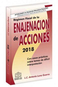 REGIMEN FISCAL DE LA ENAJENACION DE ACCIONES 2018