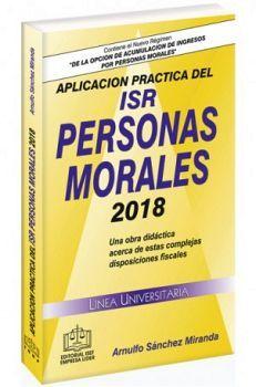 APLICACION PRACTICA DEL ISR PERSONAS MORALES 2018