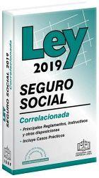 LEY DEL SEGURO SOCIAL CORRELACIONADA 2019