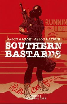 SOUTHERN BASTARDS VOL.3 -REGRESO A CASA- (EMPASTADO)