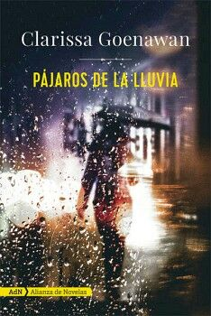PAJAROS DE LA LLUVIA                 (ALIANZA NOVELAS)
