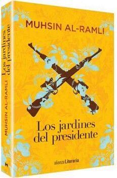 JARDINES DEL PRESIDENTE, LOS              (ALIANZA LITERARIA)