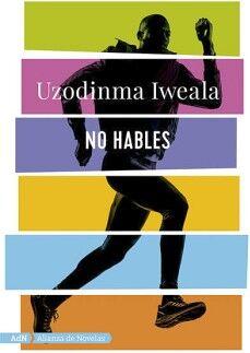 NO HABLES                                 (ALIANZA DE NOVELAS)